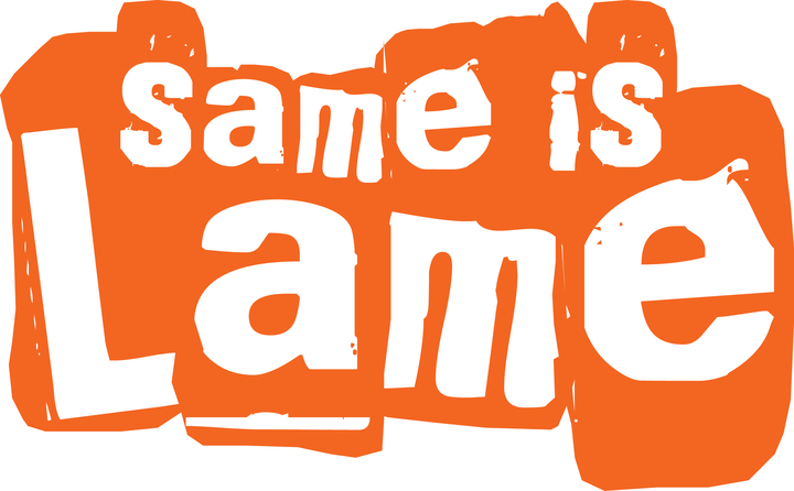 Same Is Lame: The Secret To Beating The Pants Off Your Competition And Putting More Money In Your Pocket