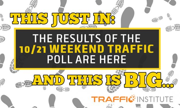 Check Out These Results From The 10/21 Weekend Traffic Poll!