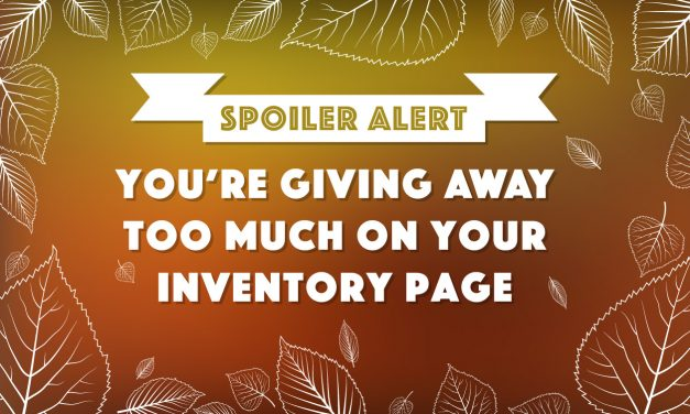 Spoiler Alert: You're Giving Away Too Much on Your Inventory Page