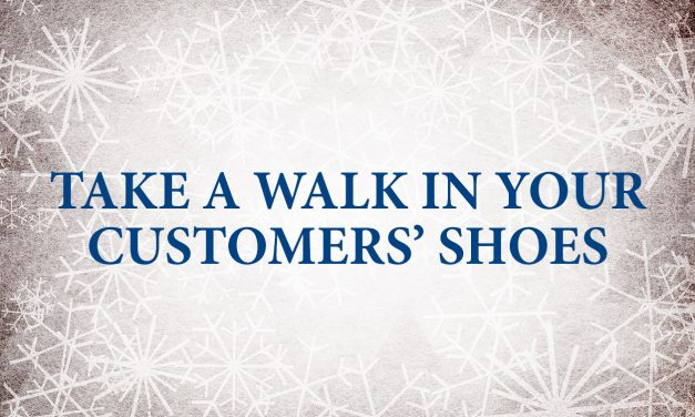 Take a Walk in Your Customers' Shoes