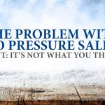 The Problem With No Pressure Sales. (HINT: It's Not What You Think)