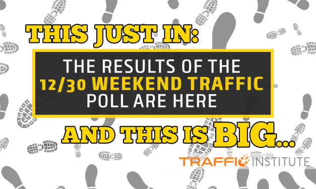 Here are the results of the Weekend Traffic Poll for December 30-January 1.