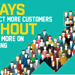5 Ways To Attract More Customers Without Spending More On Advertising