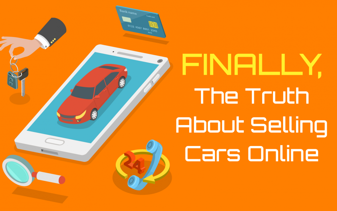 Finally, The Truth About Selling Cars Online