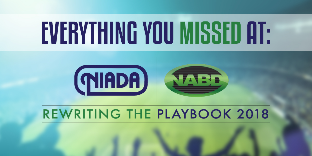 Here's Everything You Missed At The 2018 NIADA/NABD Mega Conference